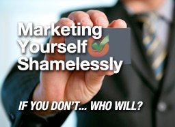 Button: Marketing Yourself Shamelessly