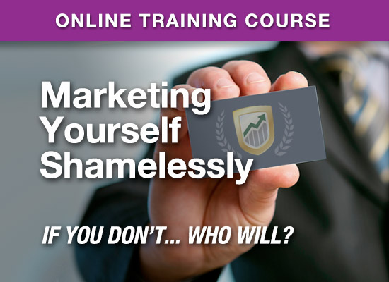Online Learning Center - Marketing Yourself Shamelessly - If You Don't.. Who Will?