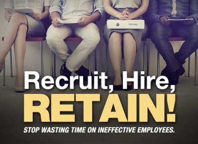 Recruit, Hire, Retain! Stop wasting time on ineffective employees and learn to find and keep the right people for your company.